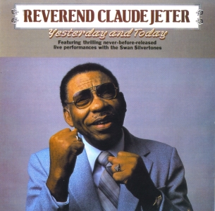 The Legendary Reverend Claude Jeter