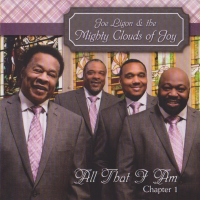 Joe Ligon & The Mighty Clouds Of Joy - All That I Am Chapter 1