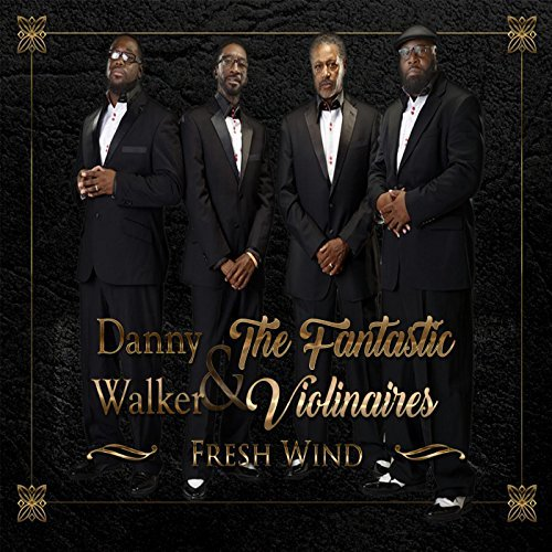 Danny Walker And The Fantastic Violinaires - Fresh Wind