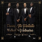 Danny Walker And The Fantastic Violinaires - Fresh Wind