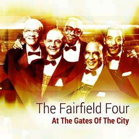 The Fairfield Four - At The Gates Of The City