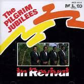 The Pilgrim Jubilees - In Revival
