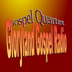 Gloryland Gospel Quartet Radio
